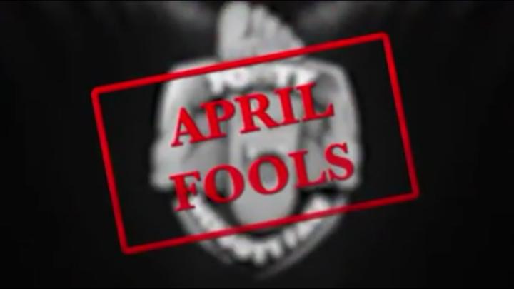 April Fools, Everyone!